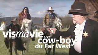 Vivre Comme Un Cow-boy En France, C'est Possible ! - Vis Ma Vie