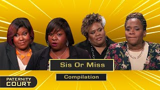 Sis Or Miss: Long-Lost Sisters Reconnect For The First Time In Court (Compilation)   Paternity Court