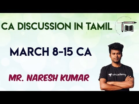Weekly Current Affairs Discussion in Tamil | March 8 to March 15 |Mr.Naresh kumar