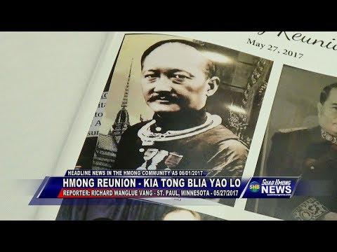 SUAB HMONG NEWS:  Hmong Reunion - History of Kia Tong Blia Yao Lo  (Kiab Toom Npliaj Yob Lauj)