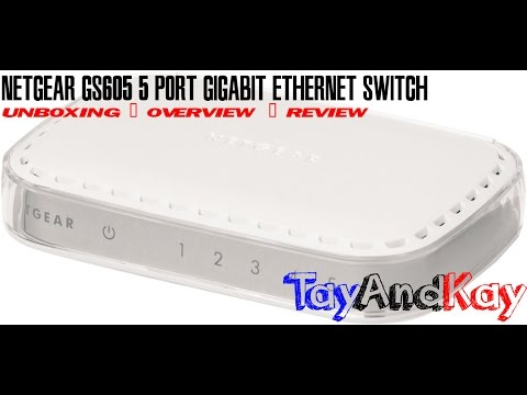 Netgear GS605 5 Port Gigabit Ethernet Network Switch Unboxing and Review | TayAndKay