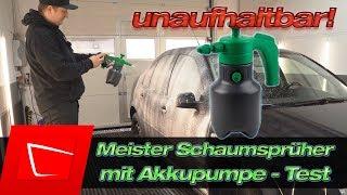 Eine Schaumwaffe! MEISTER Schaumsprüher mit Oasser Akkupumpe - Anleitung und Test