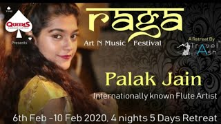 Raga Art & Music Festival- Jim Corbet - Feb 2020- Palak Jain - The Golden Notes
