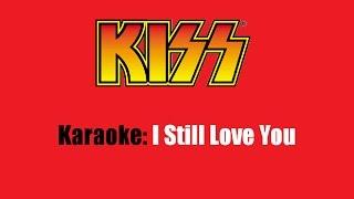Karaoke: Kiss  I Still Love You