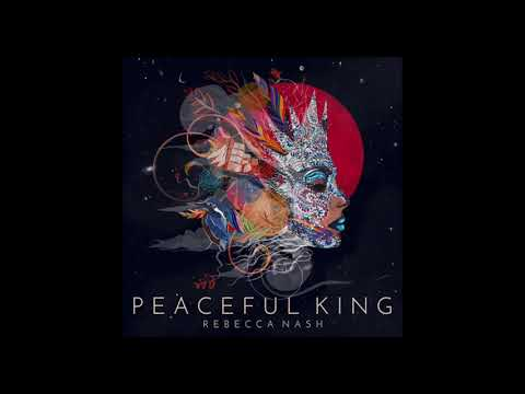 'Peaceful King' from 'Peaceful King' by Rebecca Nash and Atlas online metal music video by REBECCA NASH
