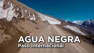 Paso De Agua Negra, El Paso Fronterizo Mas Alto Del Mundo! Argentina - Chile