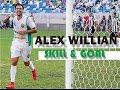 Download Video ALEX WILLIAN - AMAZING SKILL & GOAL