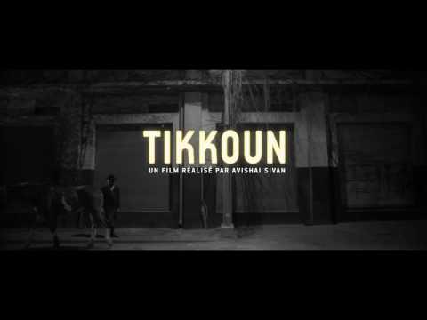 TIKKOUN d'Avishai Sivan - bande annonce