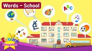 "Kids vocabulary Theme ""School"" - School, School Subjects, School Supplies - Words Theme collection"