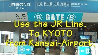 To Kyoto-Station (JR)...from Kansai-Airport.