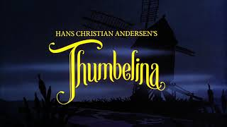 Thumbelina - End Title (Let Me Be Your Wings)