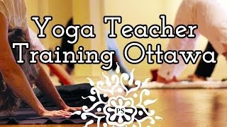 Ottawa Yoga Teacher Training Video