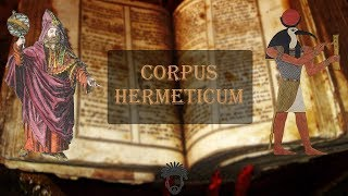 Corpus Hermeticum Full Audiobook w/ Music || A Man of Letters Production