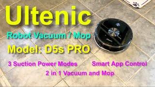 Ultenic Robot 2 in 1 vacuum and mop. Model D5S PRO