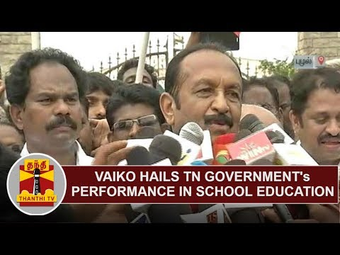 MDMK Chief Vaiko on TN Government's Performance in School Education | Thanthi TV