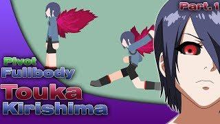 TOUKA KURISHIMA Full Body // PIVOT // Parte 1