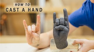 How to Mold and Cast Your Hand! Lifecasting a Hand with Alginate and Plaster