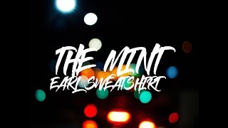 Earl Sweatshirt   The Mint Ft. Navy Blue   LYRICSLETRA (OFICIAL LYRICS)
