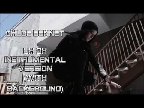Chloe Bennet UH OH (instrumental version)