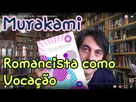 Romancista como Vocação - Haruki Murakami