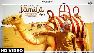 Jamila (Remix) | Maninder Buttar | DJ Kamra | White Hill Music