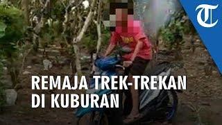 Viral Video Remaja Trek-trekan di Kuburan Pasuruan, Pelaku Sudah Klarifikasi dan Minta Maaf