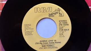 Gonna Love Ya (Till The Cows Come Home) , Sue Powell , 1982