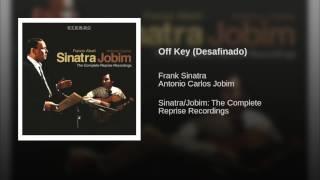 Off Key (Desafinado)