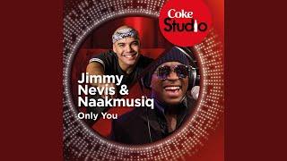 Only You (Coke Studio South Africa: Season 1) - Single