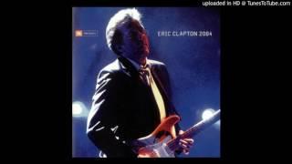Eric Clapton 2004 - Let it rain