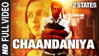 Chaandaniya Full Mp3 Song 2 States Arjun Kapoor Alia Bhatt