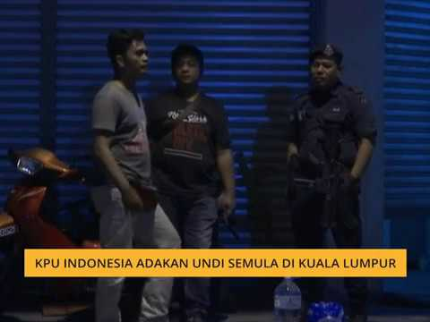 KPU Indonesia adakan undi semula di Kuala Lumpur