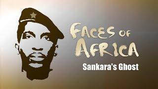 Faces Of Africa – Sankara's Ghost