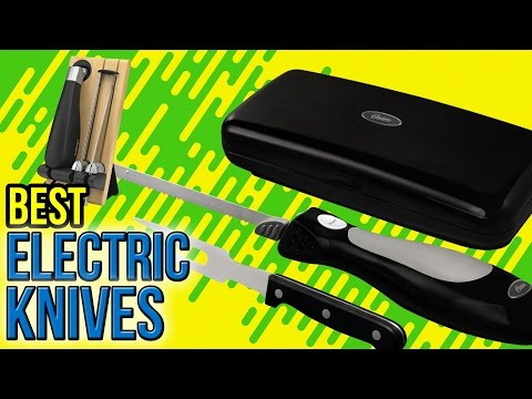 7 Best Electric Knives 2017