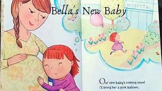 Bella's New Baby - Children's Story Book Read Aloud
