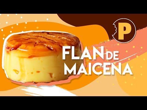 Vídeo Flan de Maicena