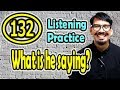 What is he saying?(132) (Listening Practice) [ ForB English Lesson ]