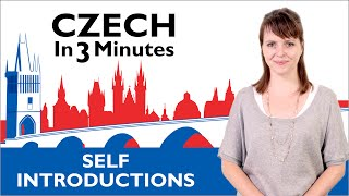Learn Czech - How to Introduce Yourself in Czech - Czech in Three Minutes