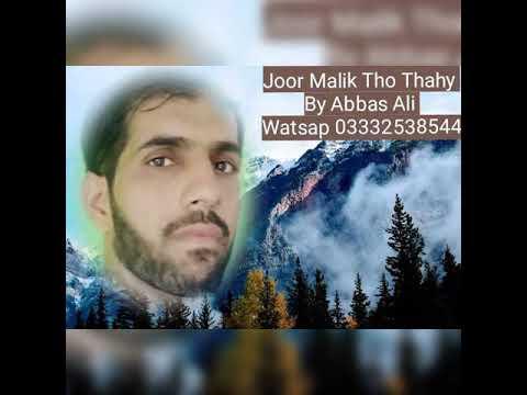 Joor Malik Tho Thahy  By Abbas Ali