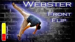 How to WEBSTER Front Flip - Free Running Tutorial