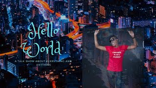 Hello World Talk Show Episode: 20