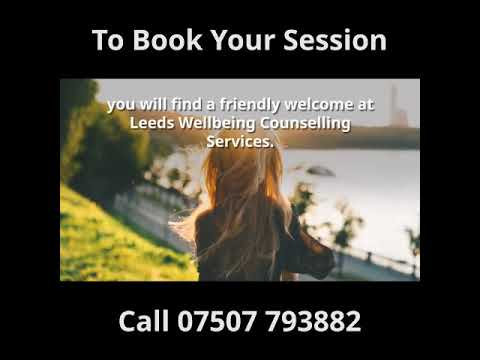 Are you thinking about starting counselling?<br />About Leeds Wellbeing Counselling Services
