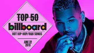 Top 50 • US Hip HopR&B Songs • June 22, 2019 | Billboard Charts