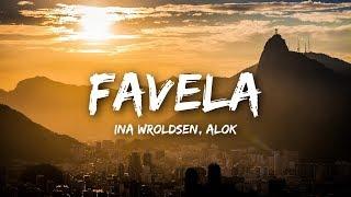 Ina Wroldsen, Alok   Favela (Lyrics)