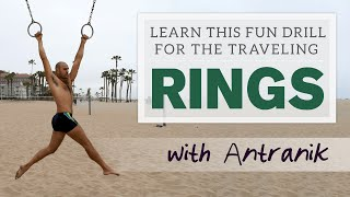 Basic Traveling Rings Drill (Tutorial Video with Antranik)