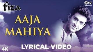 Aaja Mahiya Lyrical - Fiza | Hrithik Roshan & Neha | Udit, Alka