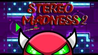 [INSANE DEMON] Stereo Madness 2 | Geometry Dash