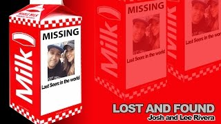 Lost And Found  Josh And Lee Rivera  09/13/15  TSF