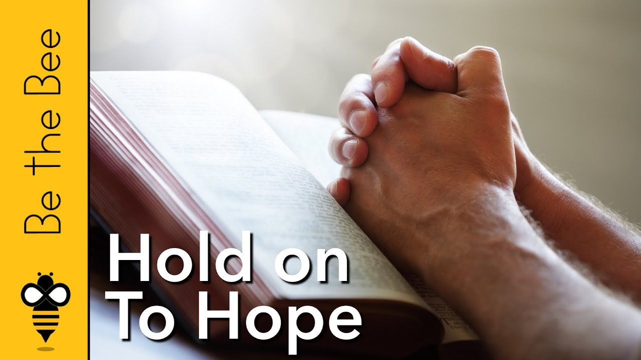 #99 Hold On to Hope