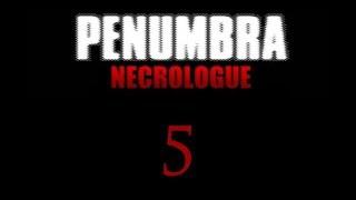 Пенумбра: Некролог / Penumbra: Necrologue - Прохождение игры на русском [#5] | PC